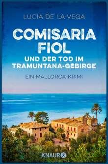 Lucia de la Vega: Comisaria Fiol und der Tod im Tramuntana-Gebirge, Buch