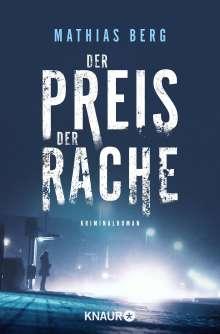 Mathias Berg: Der Preis der Rache, Buch