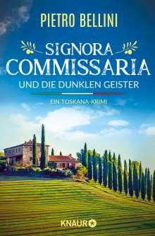 Pietro Bellini: Signora Commissaria und die dunklen Geister, Buch