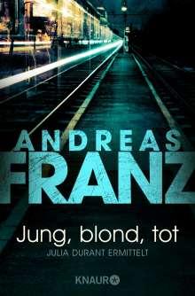 Andreas Franz: Jung, blond, tot, Buch