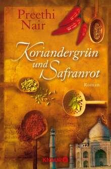 Preethi Nair: Koriandergrün und Safranrot, Buch