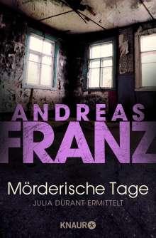 Andreas Franz: Mörderische Tage, Buch