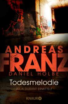 Andreas Franz: Todesmelodie, Buch