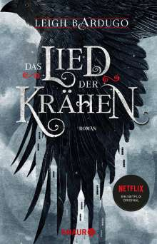 Leigh Bardugo: Das Lied der Krähen, Buch
