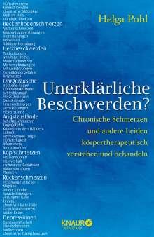 Helga Pohl: Unerklärliche Beschwerden?, Buch
