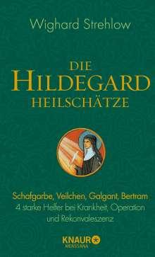 Wighard Strehlow: Die Hildegard-Heilschätze, Buch