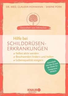 Claudia Hohmann: Hilfe bei Schilddrüsenerkrankungen, Buch