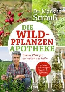 Markus Strauß: Die Wildpflanzen-Apotheke, Buch