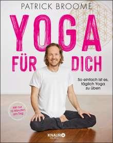 Patrick Broome: Yoga für dich, Buch