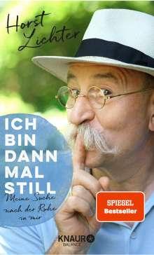 Horst Lichter: Ich bin dann mal still, Buch