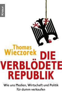 Thomas Wieczorek: Die verblödete Republik, Buch