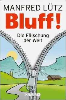 Manfred Lütz: Lütz, M: BLUFF!, Buch