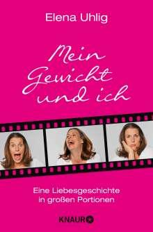 Elena Uhlig: Mein Gewicht und ich, Buch