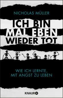 Nicholas Müller: Ich bin mal eben wieder tot, Buch