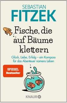 Sebastian Fitzek: Fische, die auf Bäume klettern, Buch