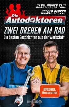 Hans-Jürgen Faul: Die Autodoktoren - Zwei drehen am Rad, Buch