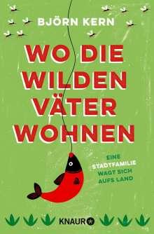 Björn Kern: Wo die wilden Väter wohnen, Buch