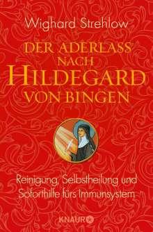 Wighard Strehlow: Der Aderlass nach Hildegard von Bingen, Buch
