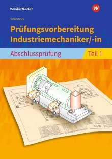 Peter Schierbock: Prüfungsvorbereitung Industriemechaniker/-in, Buch