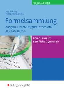 Jens Helling: Formelsammlung: Analysis, Lineare Algebra, Stochastik und Geometrie. Niedersachsen, Buch