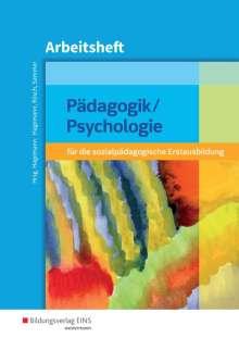 Christine Nina Hagemann: Pädagogik / Psychologie für die sozialpädagogische Erstausbildung. Arbeitsheft, Buch