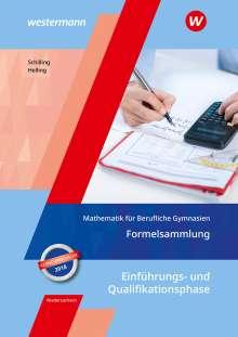 Klaus Schilling: Mathematik für Berufliche Gymnasien. Formelsammlung. Ausgabe für das Kerncurriculum. Niedersachsen, Buch