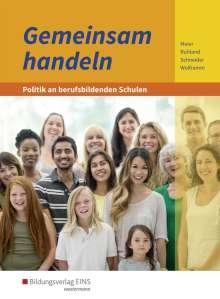 Barbara Meier: Gemeinsam handeln - Politik an berufsbildenden Schulen. Schülerband, Buch