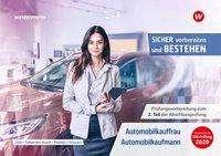 Manuela Döbl: Clever vorbereiten und bestehen. Automobilkauffrau/-kaufmann: Prüfungsvorbereitung zur Gestreckten Abschlussprüfung Teil 2, Buch