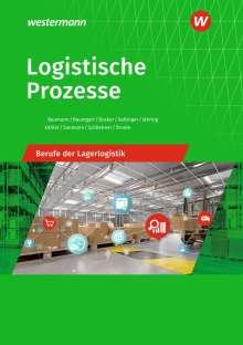 Gerd Baumann: Logistische Prozesse. Berufe der Lagerlogistik. Schülerband, Buch