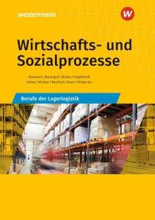 Gerd Baumann: Wirtschafts- und Sozialprozesse. Berufe der Lagerlogistik. Schülerband, Buch