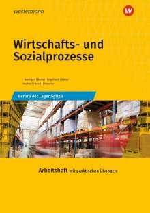 Michael Baumgart: Wirtschafts- und Sozialprozesse. Berufe der Lagerlogistik. Arbeitsheft, Buch