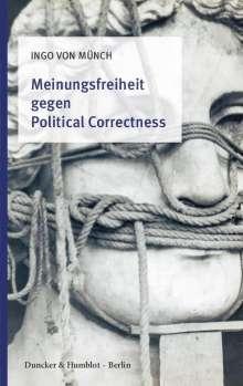 Ingo Von Münch: Meinungsfreiheit gegen Political Correctness., Buch