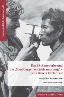 Julien Reitzenstein: Das SS-Ahnenerbe und die »Straßburger Schädelsammlung« - Fritz Bauers letzter Fall., Buch