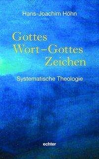 Hans-Joachim Höhn: Gottes Wort - Gottes Zeichen, Buch