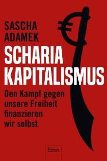 Sascha Adamek: Scharia-Kapitalismus, Buch