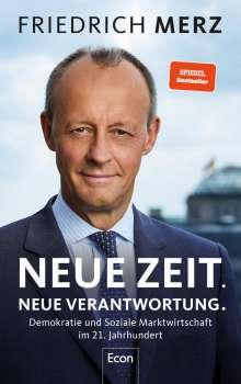 Friedrich Merz: Neue Zeit. Neue Verantwortung., Buch