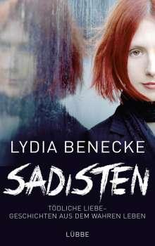 Lydia Benecke: Sadisten, Buch