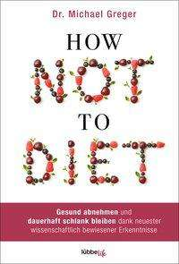 Michael Greger: How Not to Diet, Buch