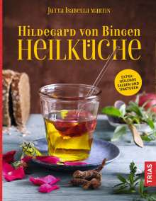 Jutta I. Martin: Hildegard von Bingen Heilküche, Buch