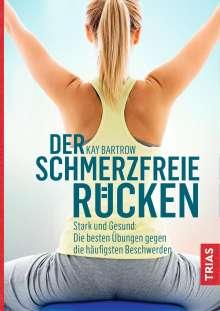 Kay Bartrow: Der schmerzfreie Rücken, Buch