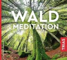 Maren Schneider: Waldmeditation, CD