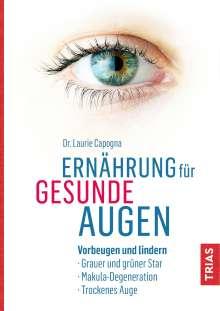 Laurie Capogna: Ernährung für gesunde Augen, Buch