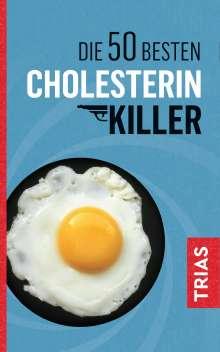 Sven-David Müller: Die 50 besten Cholesterin-Killer, Buch