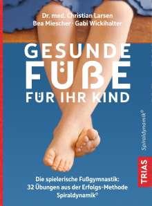 Christian Larsen: Gesunde Füße für Ihr Kind, Buch