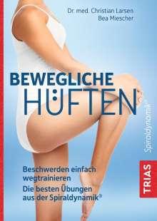 Christian Larsen: Bewegliche Hüften, Buch
