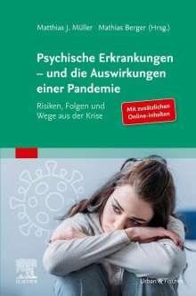 Psychische Erkrankungen - und die Auswirkungen einer Pandemie, Buch