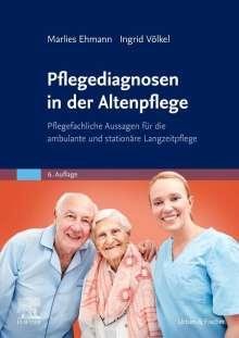 Marlies Ehmann: Pflegediagnosen in der Altenpflege, Buch