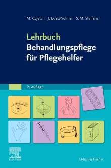 Martina Cajetan: Lehrbuch Behandlungspflege für Pflegehelfer, Buch