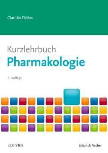 Claudia Dellas: Kurzlehrbuch Pharmakologie, Buch