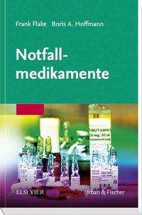 Frank Flake: Notfallmedikamente, Buch
